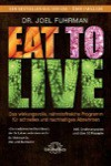 eat_to_live_buch_joel_fuhrman